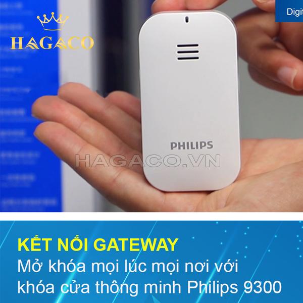 Philips 9300 được kết nối GATEWAY mở khóa mọi lúc mọi nơi