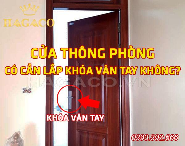 có nên lắp khóa vân tay cho cửa thông phòng không?